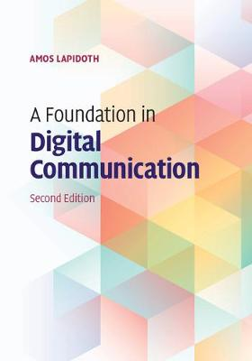 A Foundation in Digital Communication (Hardback)