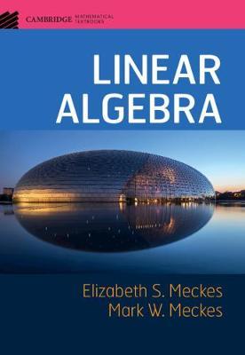 Cambridge Mathematical Textbooks: Linear Algebra (Hardback)