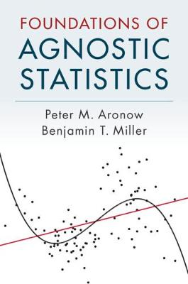 Foundations of Agnostic Statistics (Hardback)