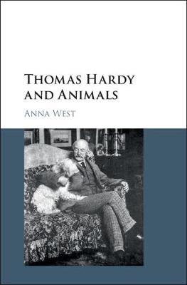 Thomas Hardy and Animals (Hardback)