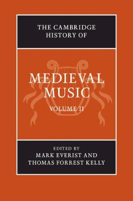 The Cambridge History of Music: The Cambridge History of Medieval Music (Hardback)