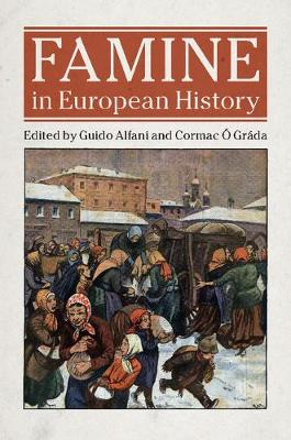 Famine in European History (Hardback)
