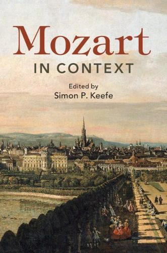 Composers in Context: Mozart in Context (Hardback)