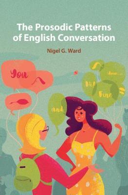Prosodic Patterns in English Conversation (Hardback)