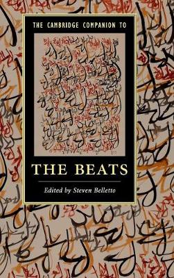 The Cambridge Companion to the Beats - Cambridge Companions to Literature (Hardback)