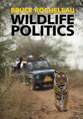 Wildlife Politics (Hardback)