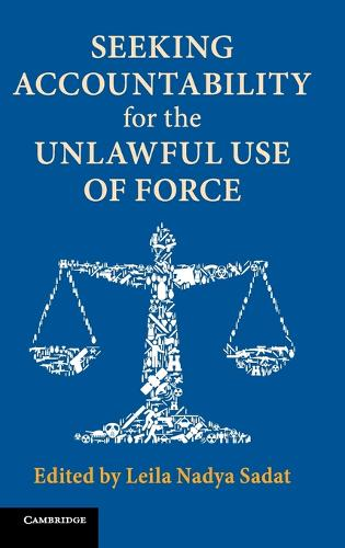 Seeking Accountability for the Unlawful Use of Force (Hardback)