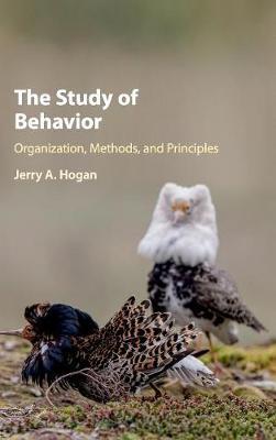 The Study of Behavior: Organization, Methods, and Principles (Hardback)