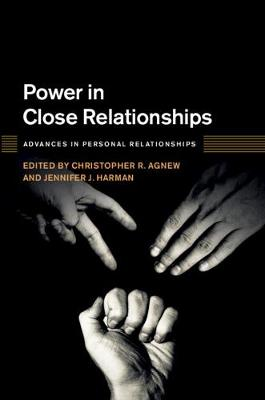 Advances in Personal Relationships: Power in Close Relationships (Hardback)