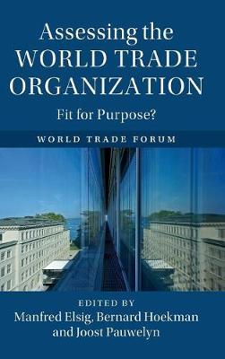 Assessing the World Trade Organization (Hardback)