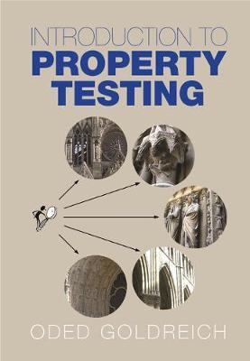 Introduction to Property Testing (Hardback)