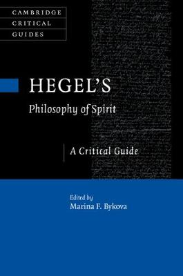 Hegel's Philosophy of Spirit: A Critical Guide - Cambridge Critical Guides (Hardback)