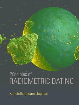 Principles of Radiometric Dating (Hardback)