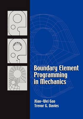 Boundary Element Programming in Mechanics (Paperback)