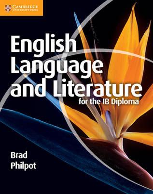 IB Diploma: English Language and Literature for the IB Diploma (Paperback)