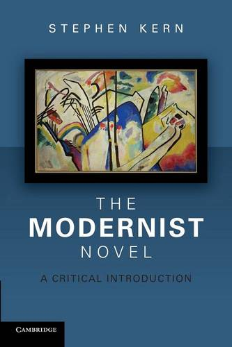 The Modernist Novel: A Critical Introduction (Paperback)
