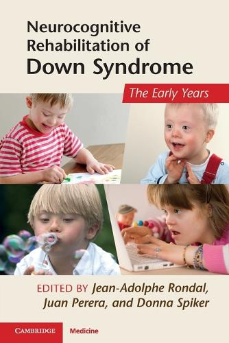 Neurocognitive Rehabilitation of Down Syndrome: Early Years (Paperback)