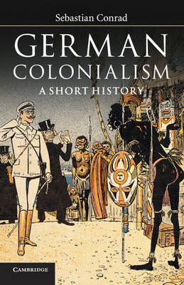 German Colonialism: A Short History (Paperback)