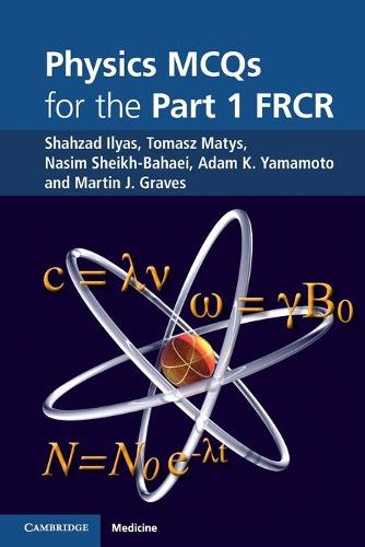 Physics MCQs for the Part 1 FRCR (Paperback)