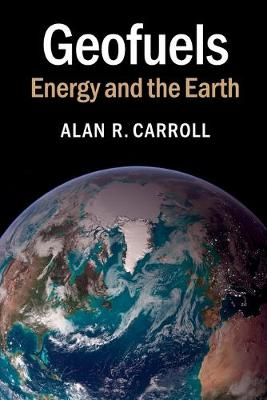 Geofuels: Energy and the Earth (Paperback)