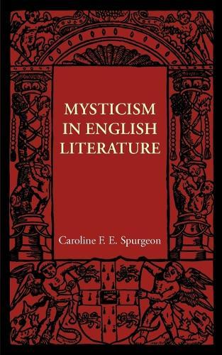Mysticism in English Literature (Paperback)