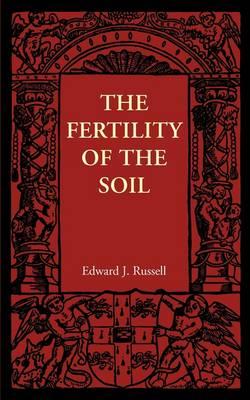 The Fertility of the Soil (Paperback)