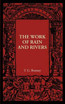 The Work of Rain and Rivers (Paperback)