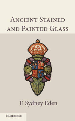 Ancient Stained and Painted Glass (Paperback)