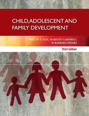 Child, Adolescent and Family Development (Paperback)