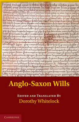 Anglo-Saxon Charters in the Vernacular 3 Volume Set: Anglo-Saxon Wills (Paperback)