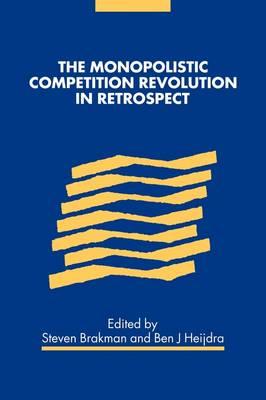 The Monopolistic Competition Revolution in Retrospect (Paperback)