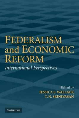 Federalism and Economic Reform: International Perspectives (Paperback)