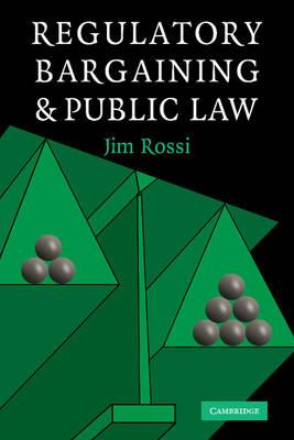 Regulatory Bargaining and Public Law (Paperback)