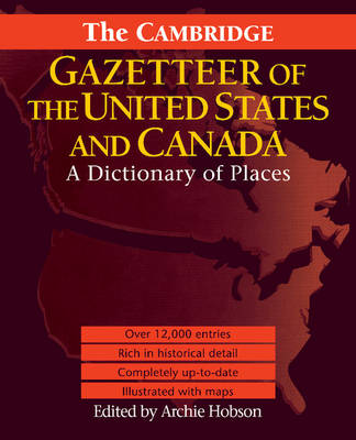 The Cambridge Gazetteer of the USA and Canada: A Dictionary of Places (Paperback)