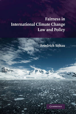 Fairness in International Climate Change Law and Policy (Paperback)