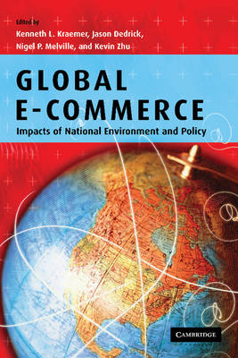 Global e-commerce: Impacts of National Environment and Policy (Paperback)