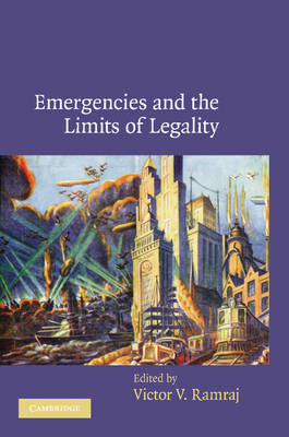 Emergencies and the Limits of Legality (Paperback)