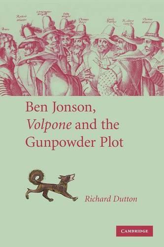 Ben Jonson, Volpone and the Gunpowder Plot (Paperback)