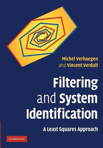 Filtering and System Identification: A Least Squares Approach (Paperback)