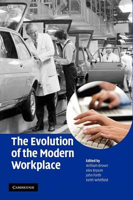 The Evolution of the Modern Workplace (Paperback)