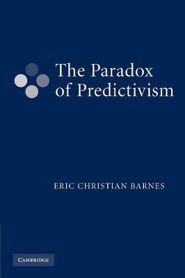 The Paradox of Predictivism (Paperback)