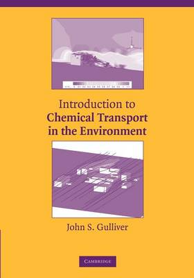 Introduction to Chemical Transport in the Environment (Paperback)
