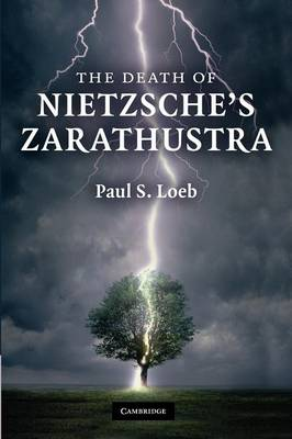 The Death of Nietzsche's Zarathustra (Paperback)