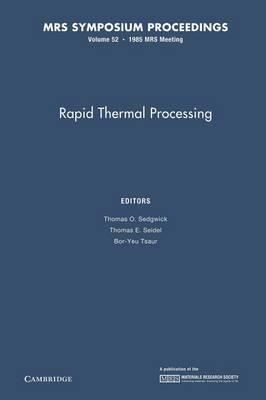 Rapid Thermal Processing: Volume 52 - MRS Proceedings (Paperback)