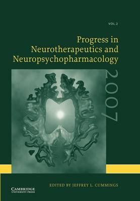 Progress in Neurotherapeutics and Neuropsychopharmacology: Volume 2, 2007 (Paperback)