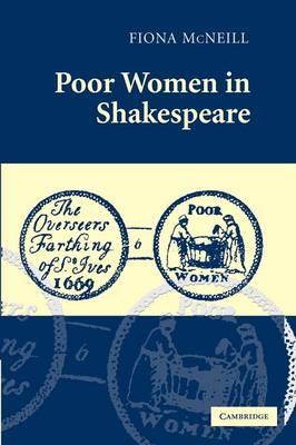 Poor Women in Shakespeare (Paperback)