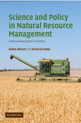 Science and Policy in Natural Resource Management: Understanding System Complexity (Paperback)