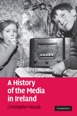A History of the Media in Ireland (Paperback)