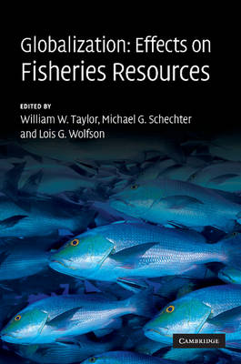 Globalization: Effects on Fisheries Resources (Paperback)