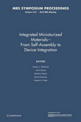 MRS Proceedings Integrated Miniaturized Materials: Volume 1272 (Paperback)